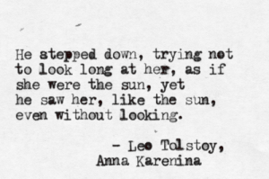 Anna K Tolstoy Quote