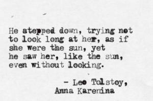 Anna K Tolstoy Quote